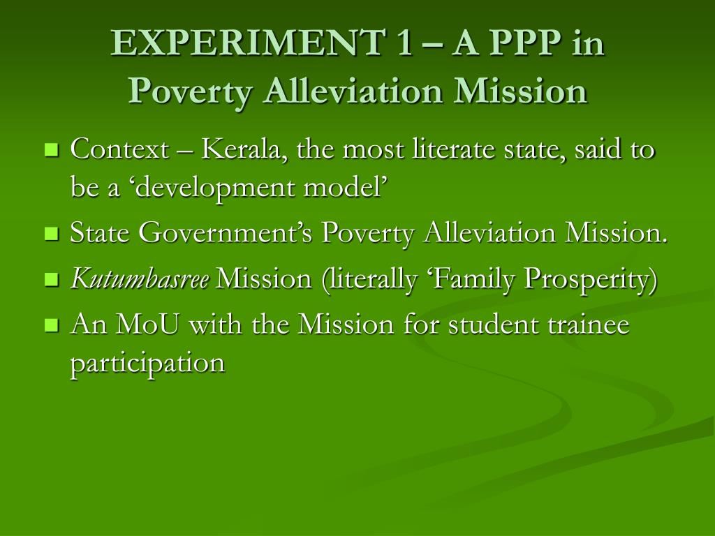 EXPERIMENT 1 – A PPP in Poverty Alleviation Mission