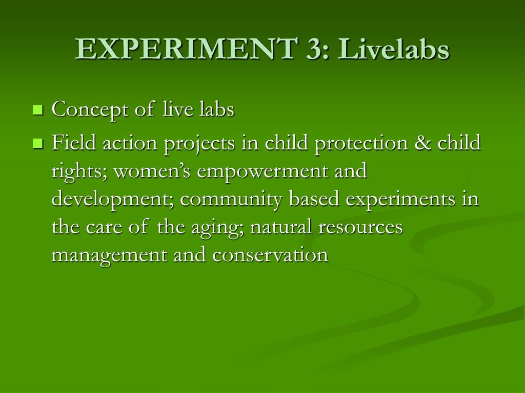 EXPERIMENT 3: Livelabs