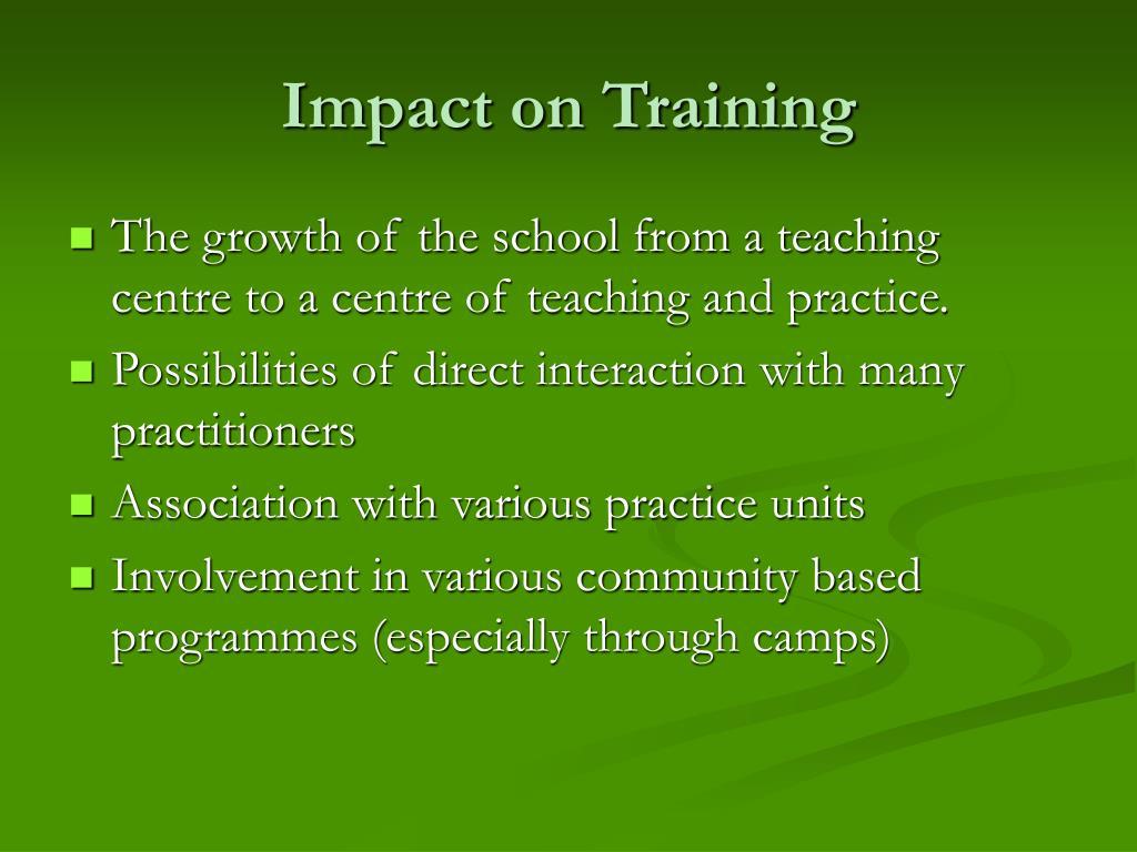 Impact on Training