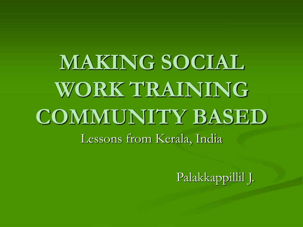 making social work training community based