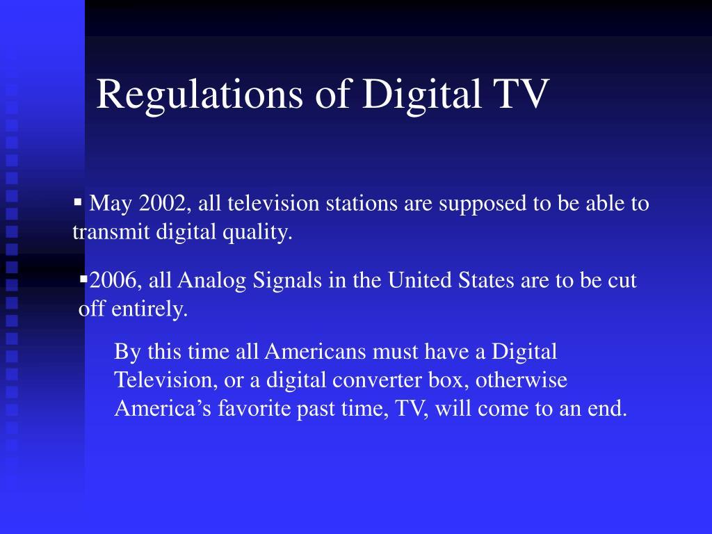 Regulations of Digital TV