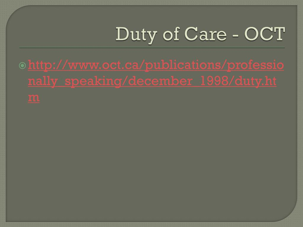 Duty of Care - OCT