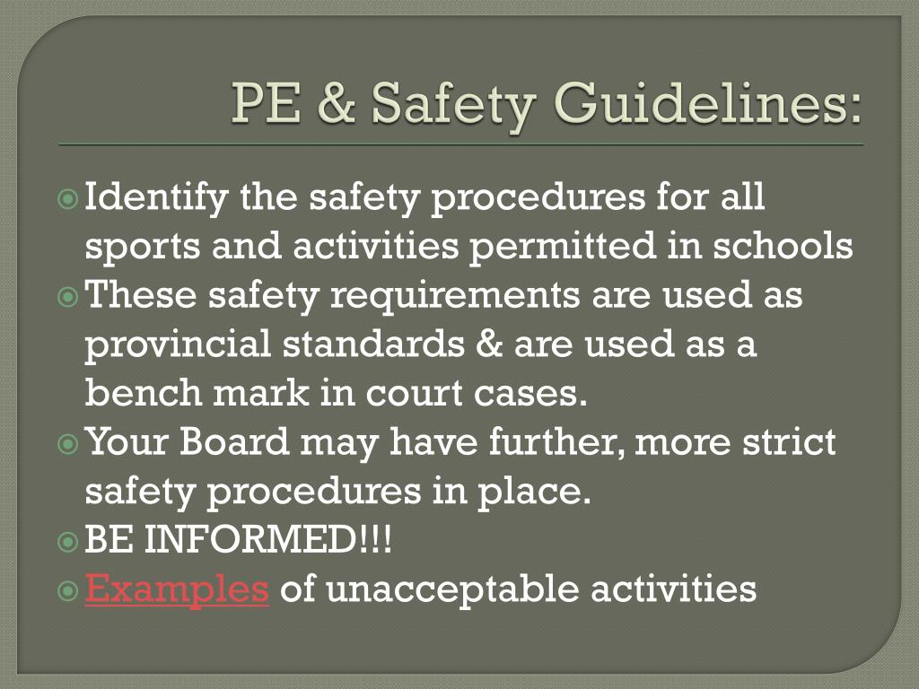 PE & Safety Guidelines: