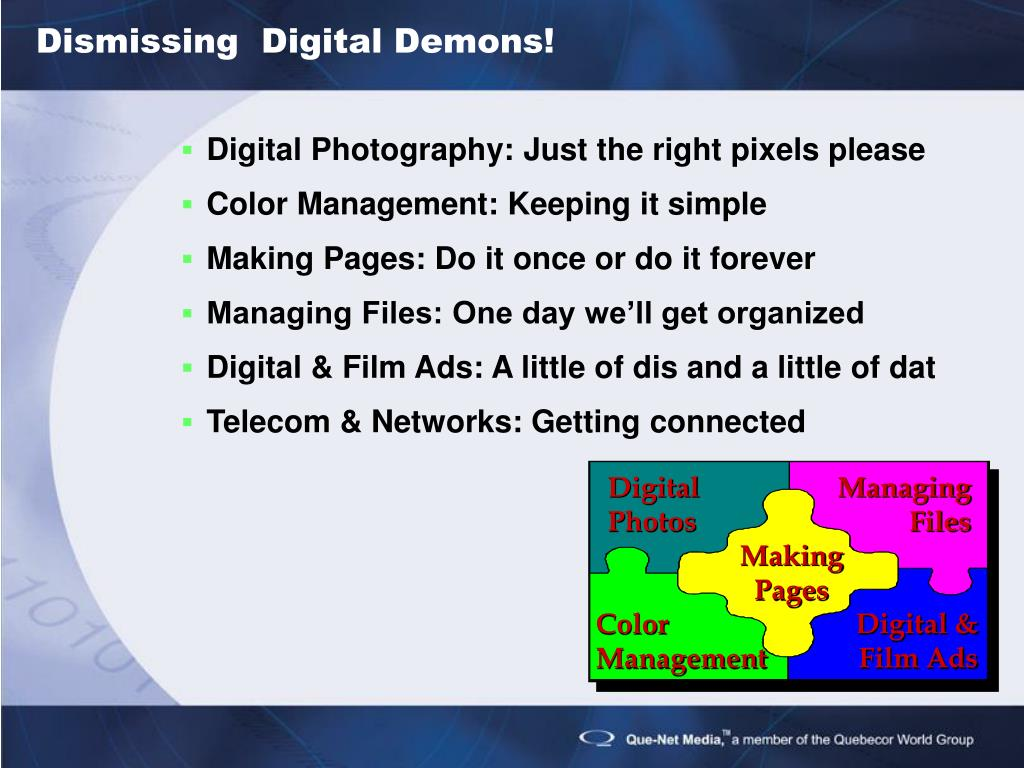 Dismissing  Digital Demons!