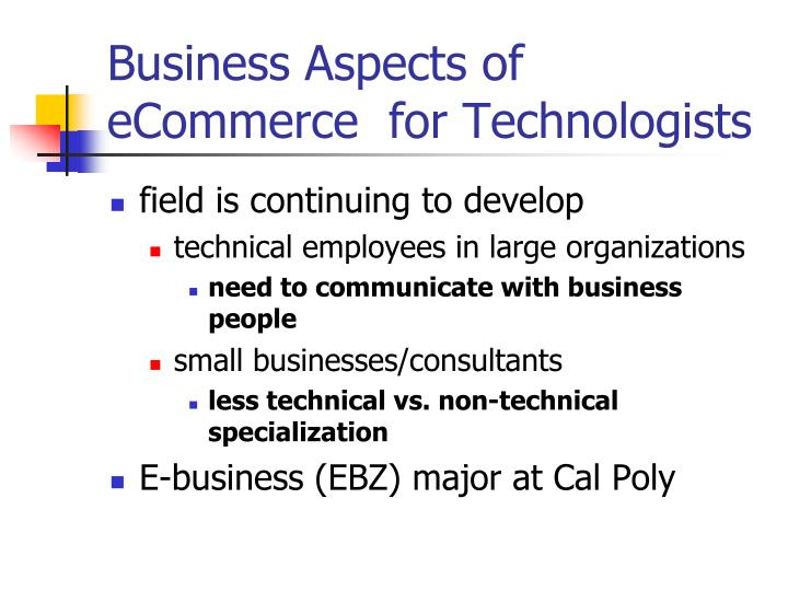 Business Aspects of eCommerce  for Technologists