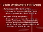 turning underwriters into partners18