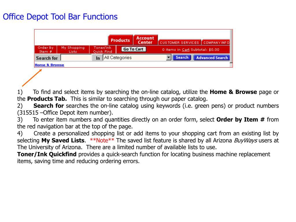 Office Depot Tool Bar Functions