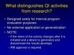 what distinguishes qi activities from research