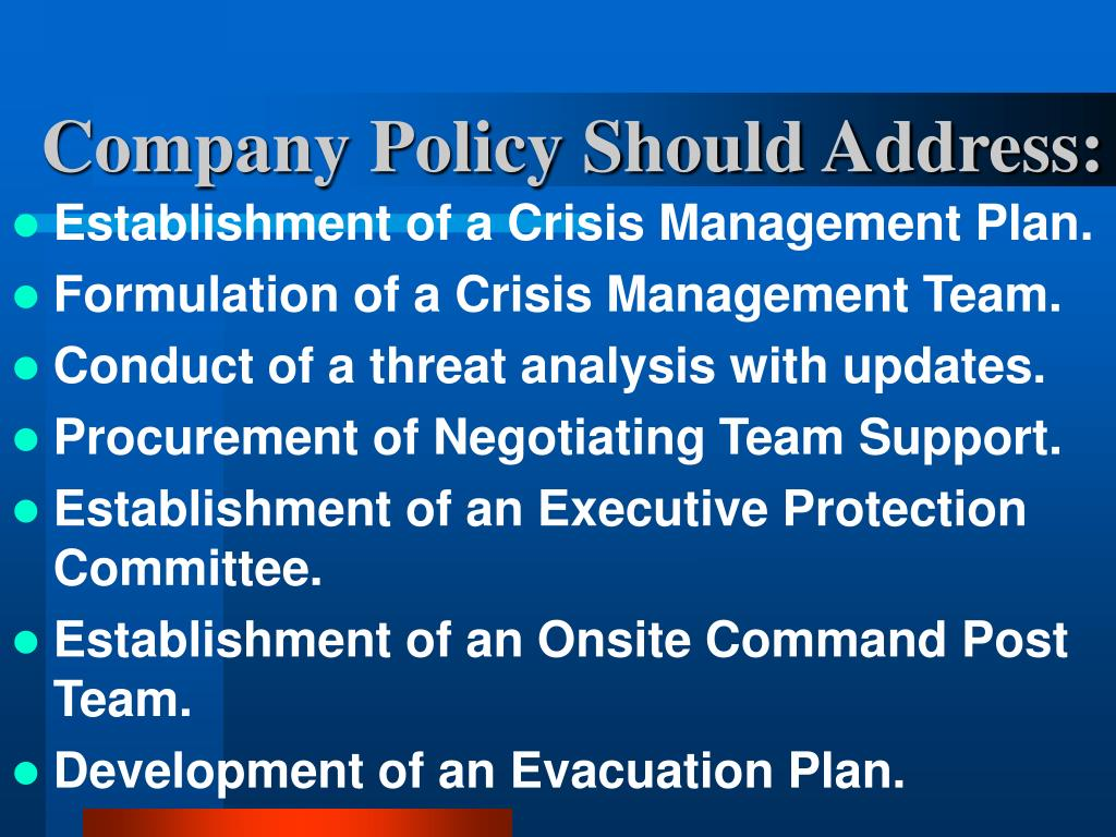 Company Policy Should Address: