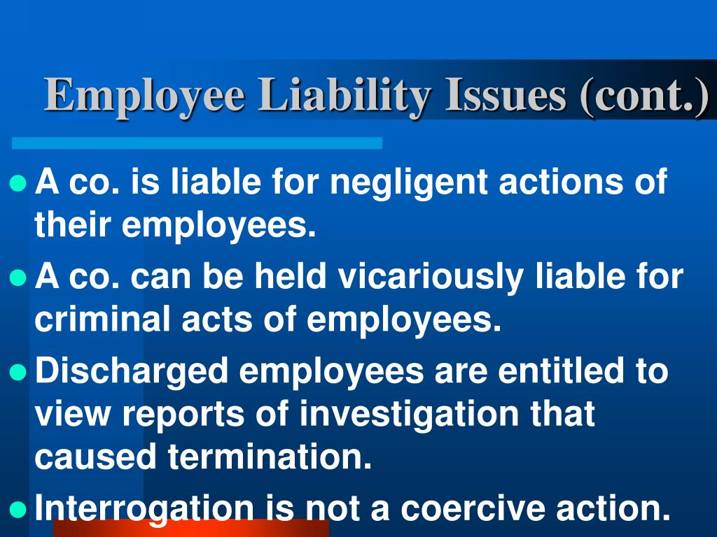 Employee Liability Issues (cont.)