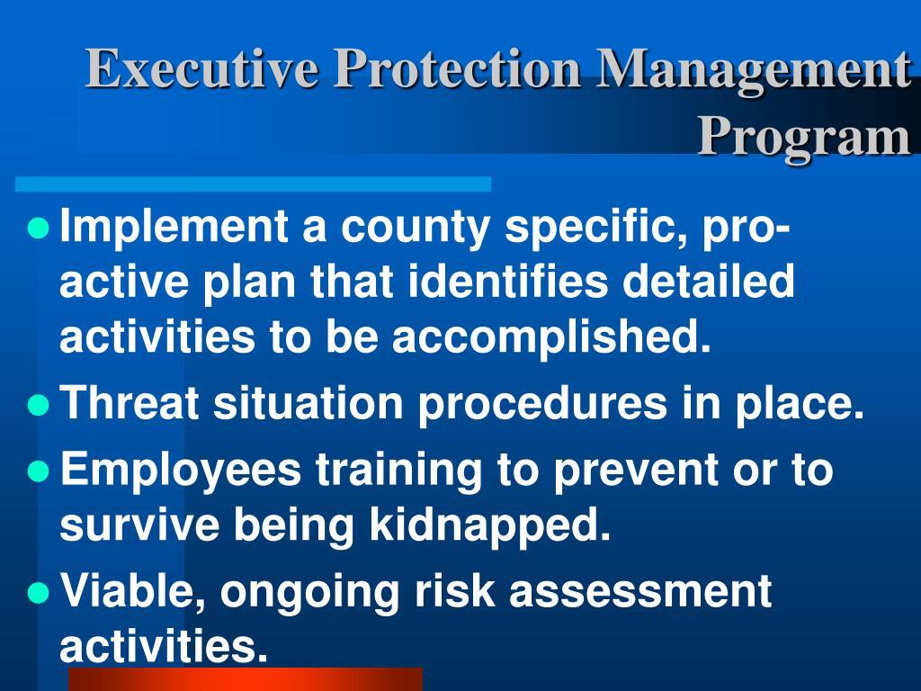 Executive Protection Management Program