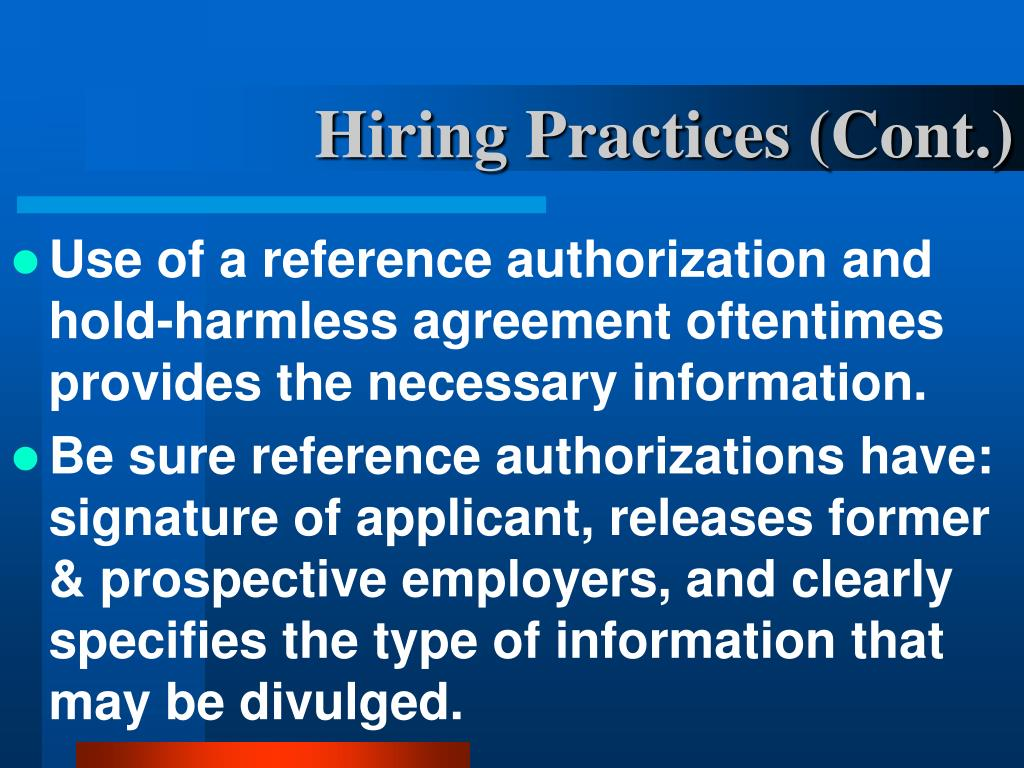 Hiring Practices (Cont.)