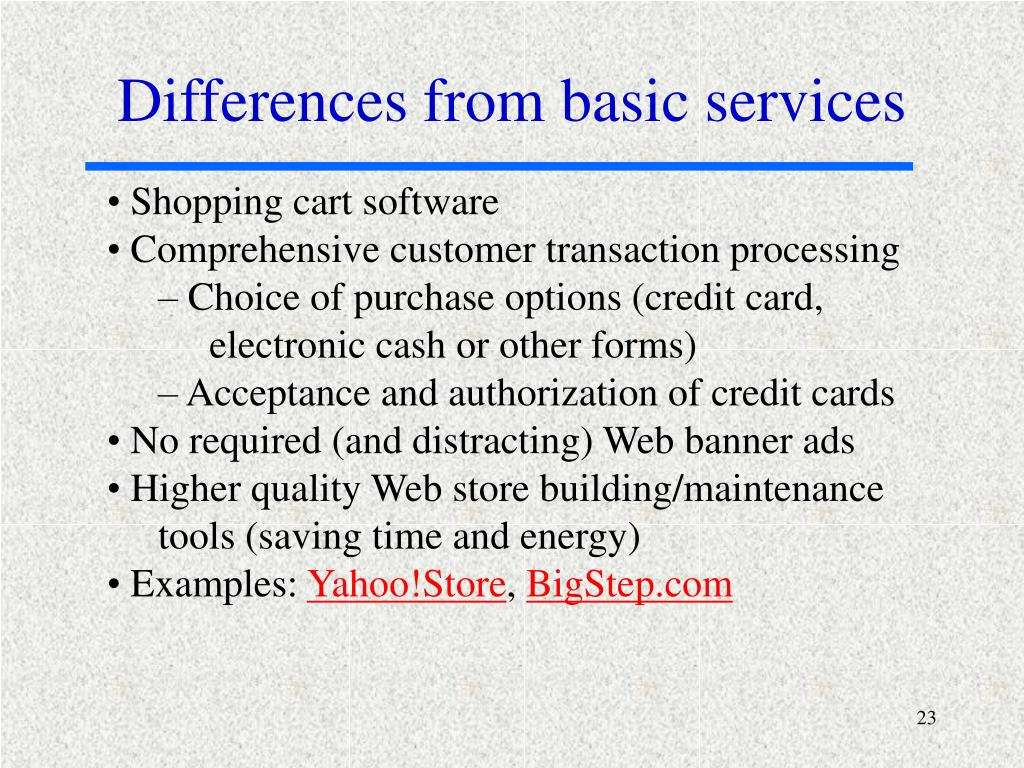 Differences from basic services