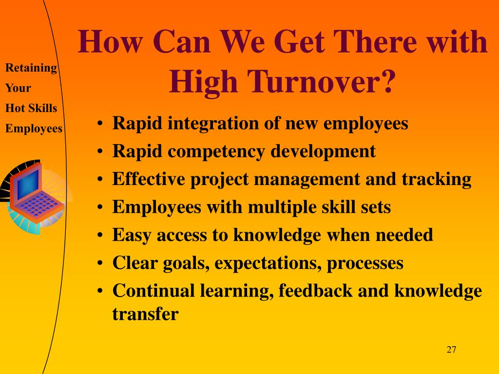 How Can We Get There with High Turnover?