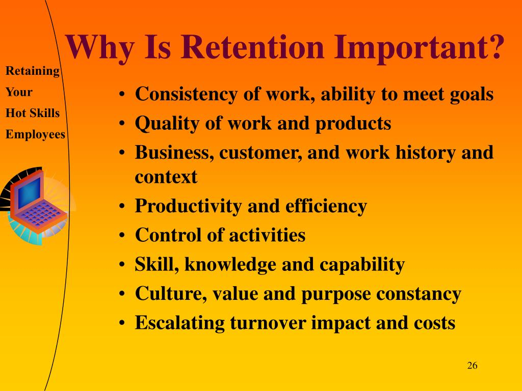 Why Is Retention Important?