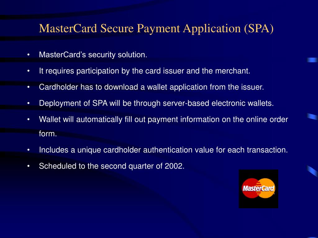 MasterCard Secure Payment Application (SPA)