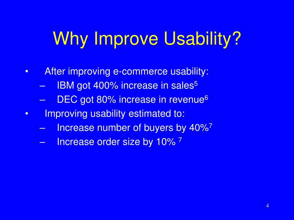 Why Improve Usability?