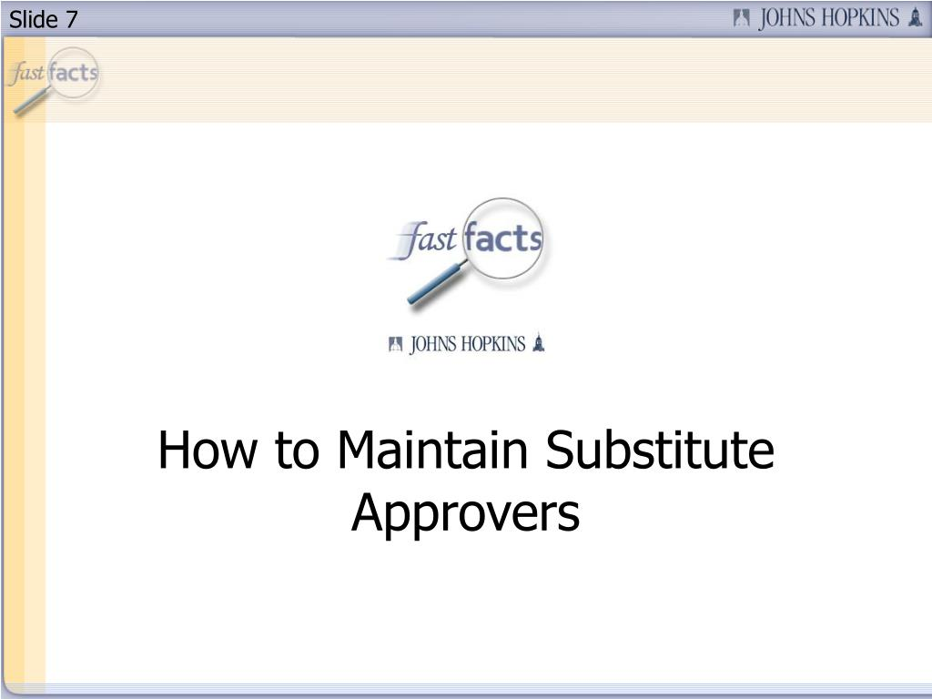 How to Maintain Substitute Approvers