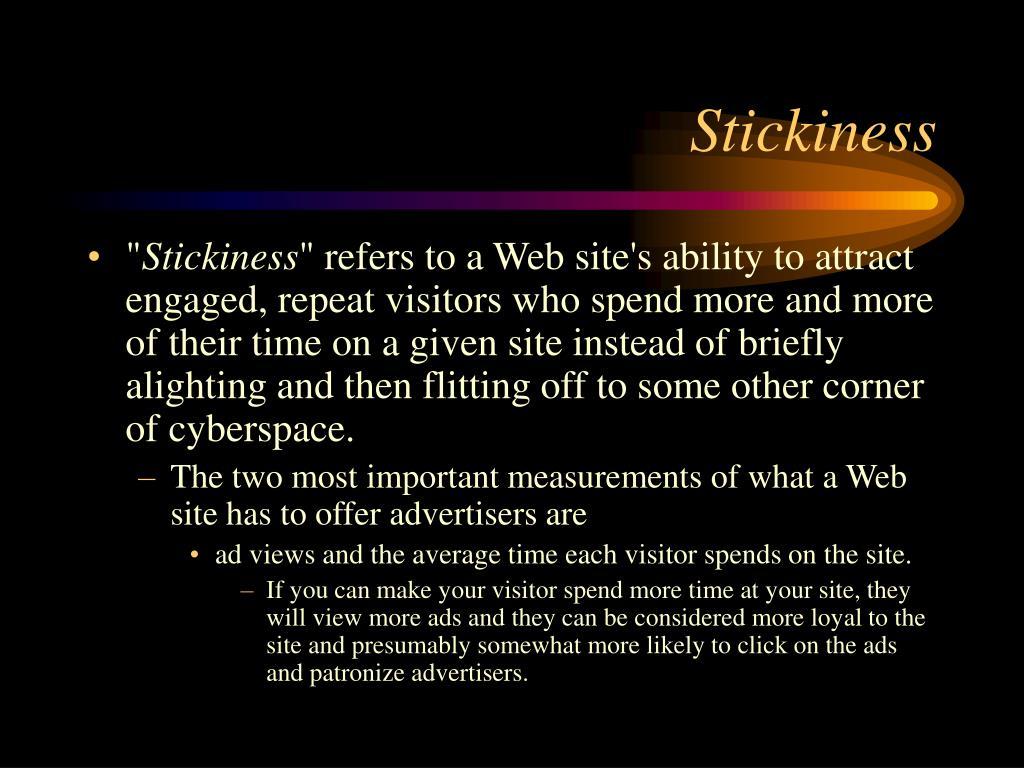 Stickiness