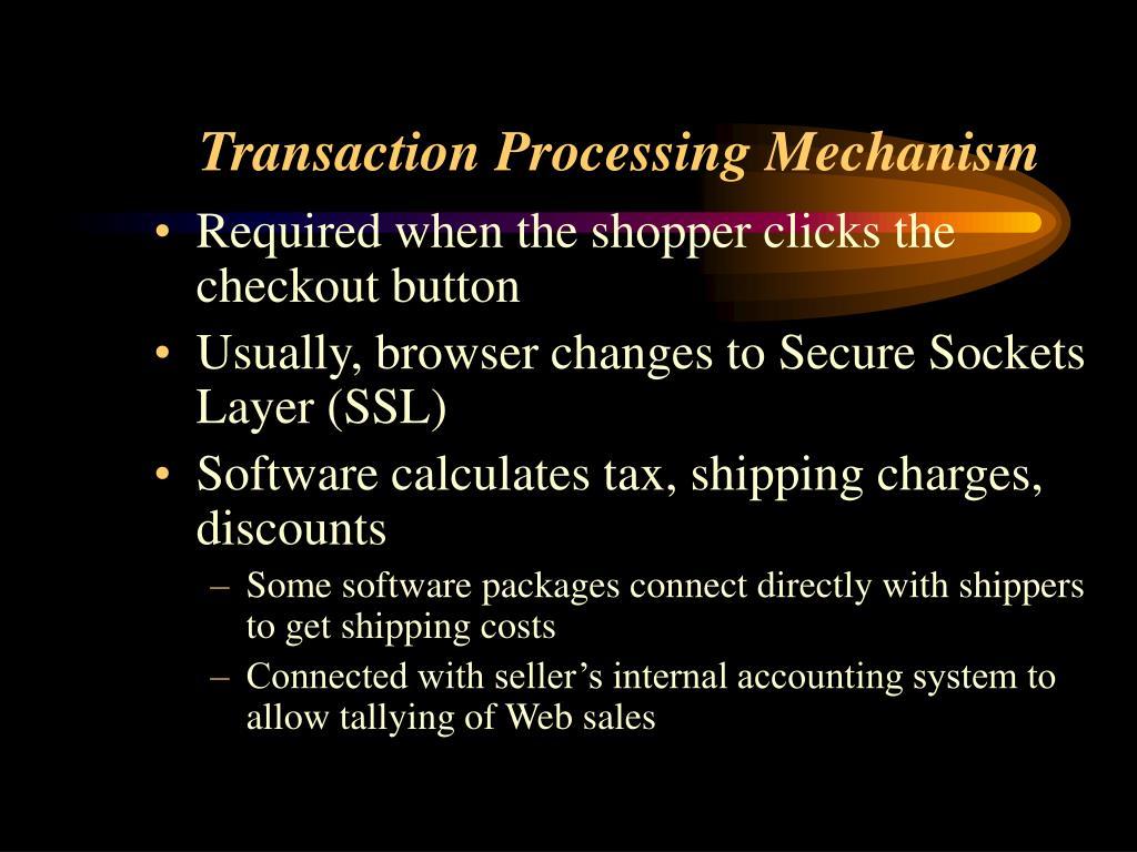 Transaction Processing Mechanism
