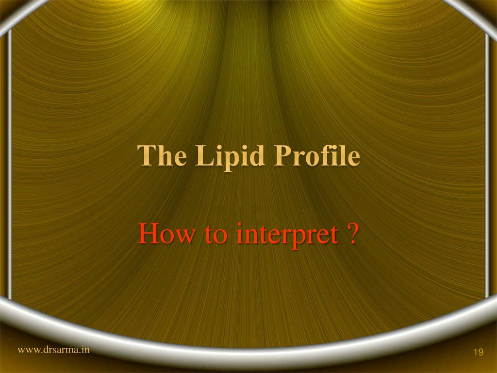 The Lipid Profile