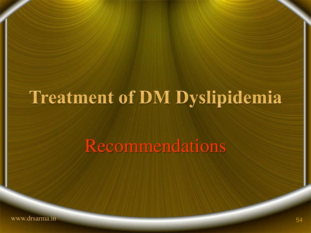 Treatment of DM Dyslipidemia
