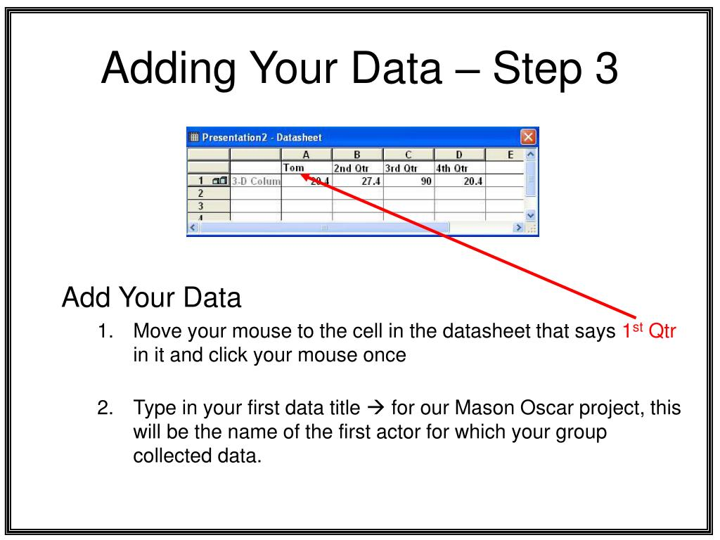 Adding Your Data – Step 3
