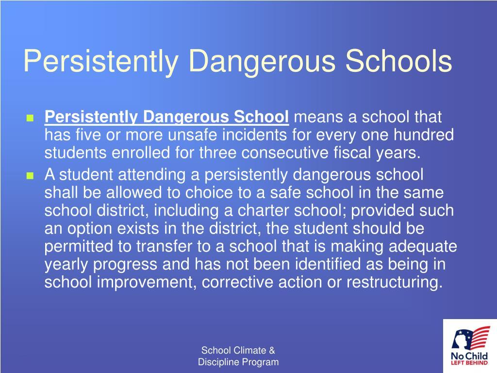 Persistently Dangerous Schools