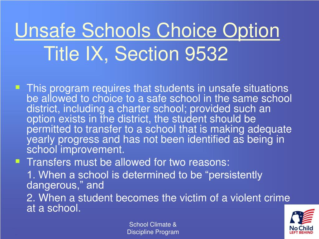 Unsafe Schools Choice Option
