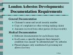 london asbestos developments documentation requirements64