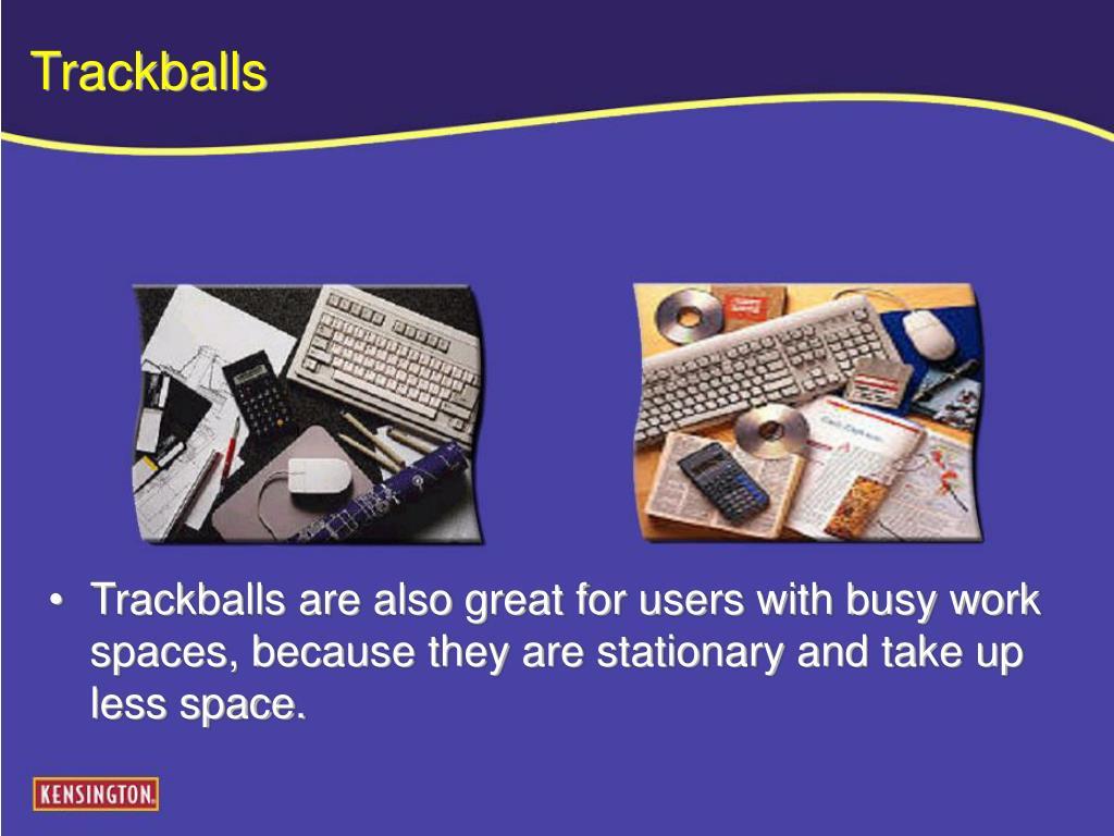 Trackballs