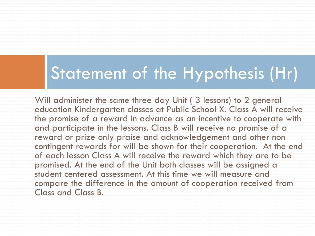 Statement of the Hypothesis (Hr)