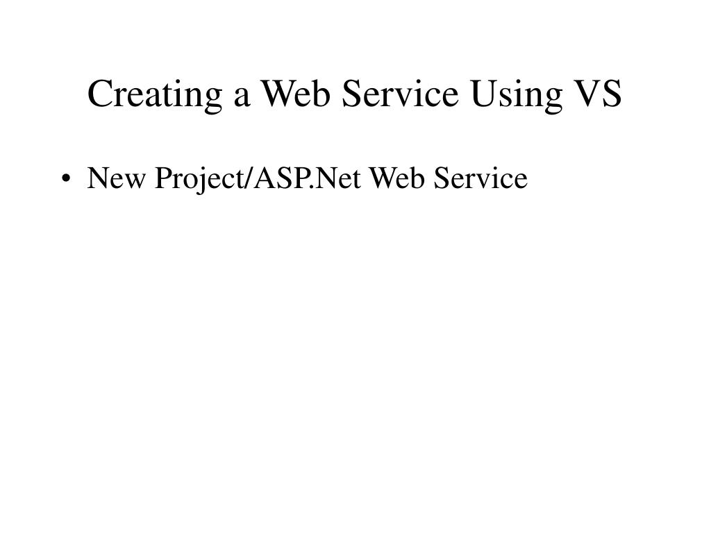 Creating a Web Service Using VS