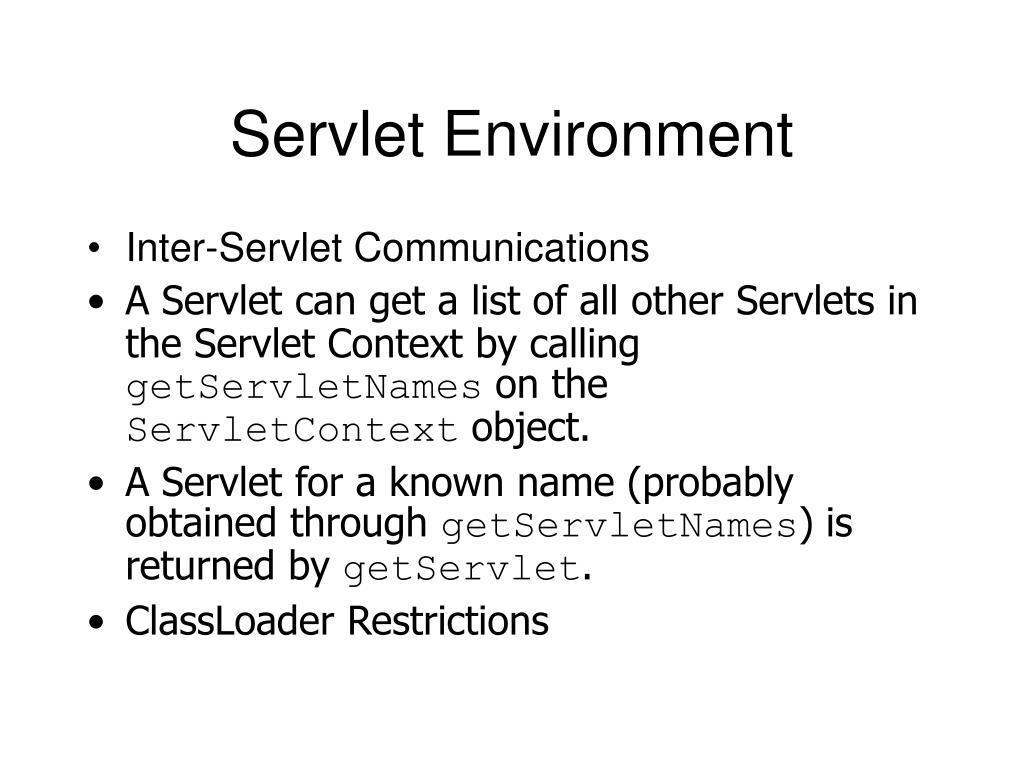 Servlet Environment