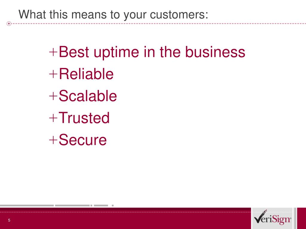 What this means to your customers: