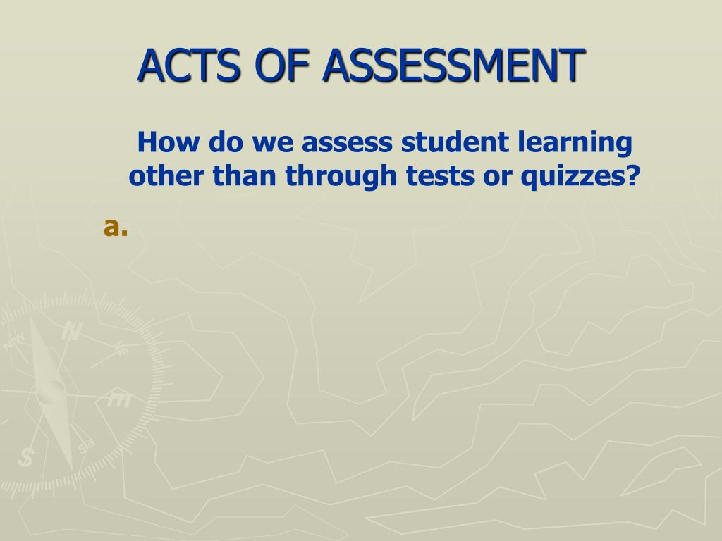 ACTS OF ASSESSMENT