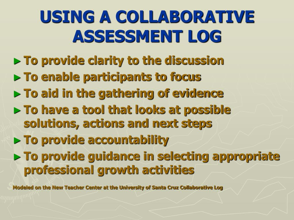 USING A COLLABORATIVE ASSESSMENT LOG