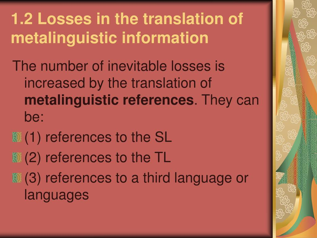 1.2 Losses in the translation of metalinguistic information