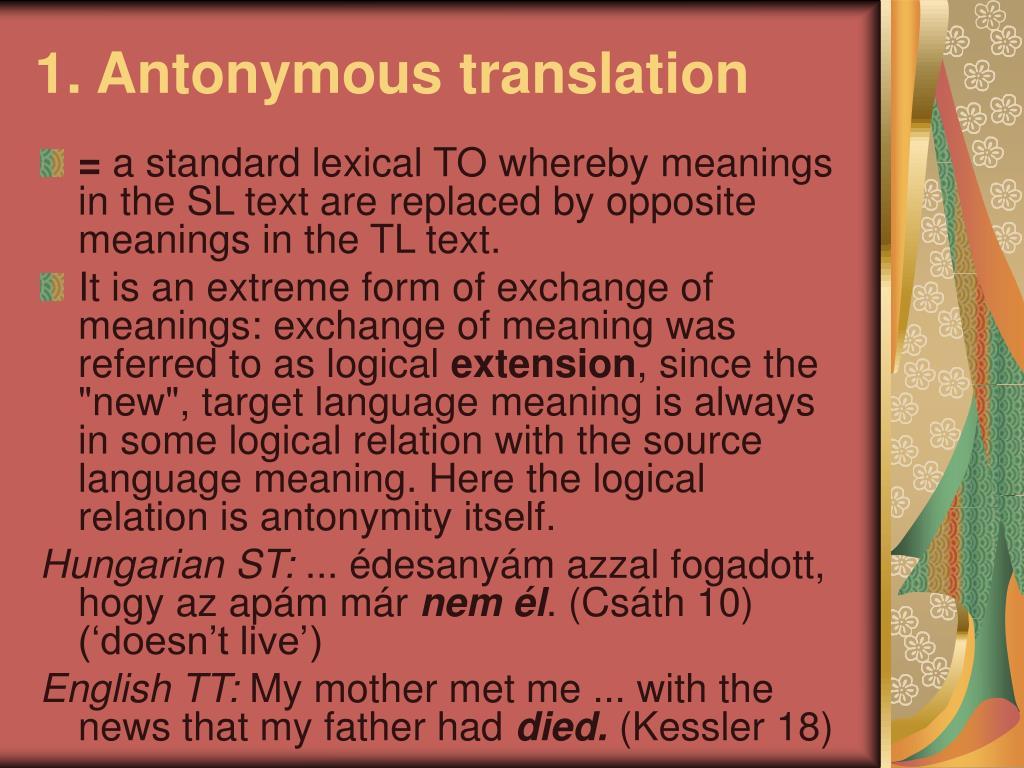 1. Antonymous translation