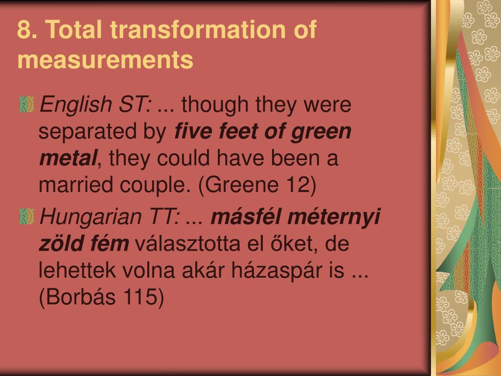 8. Total transformation of measurements