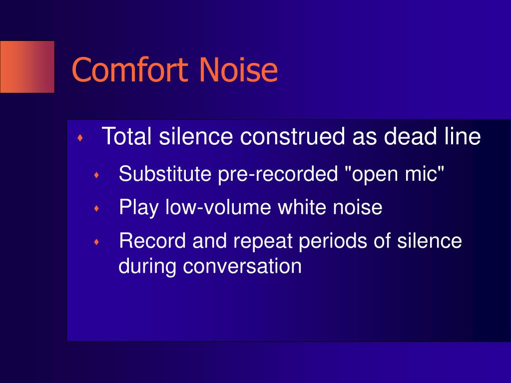Comfort Noise