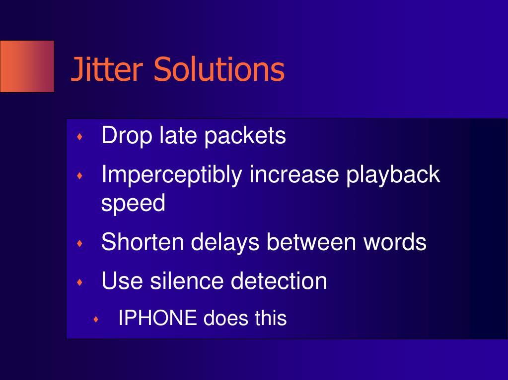 Jitter Solutions