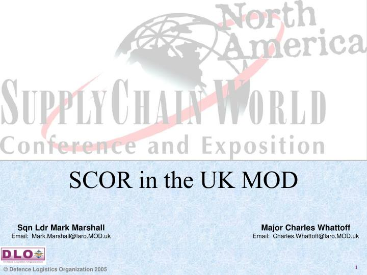 SCOR in the UK MOD