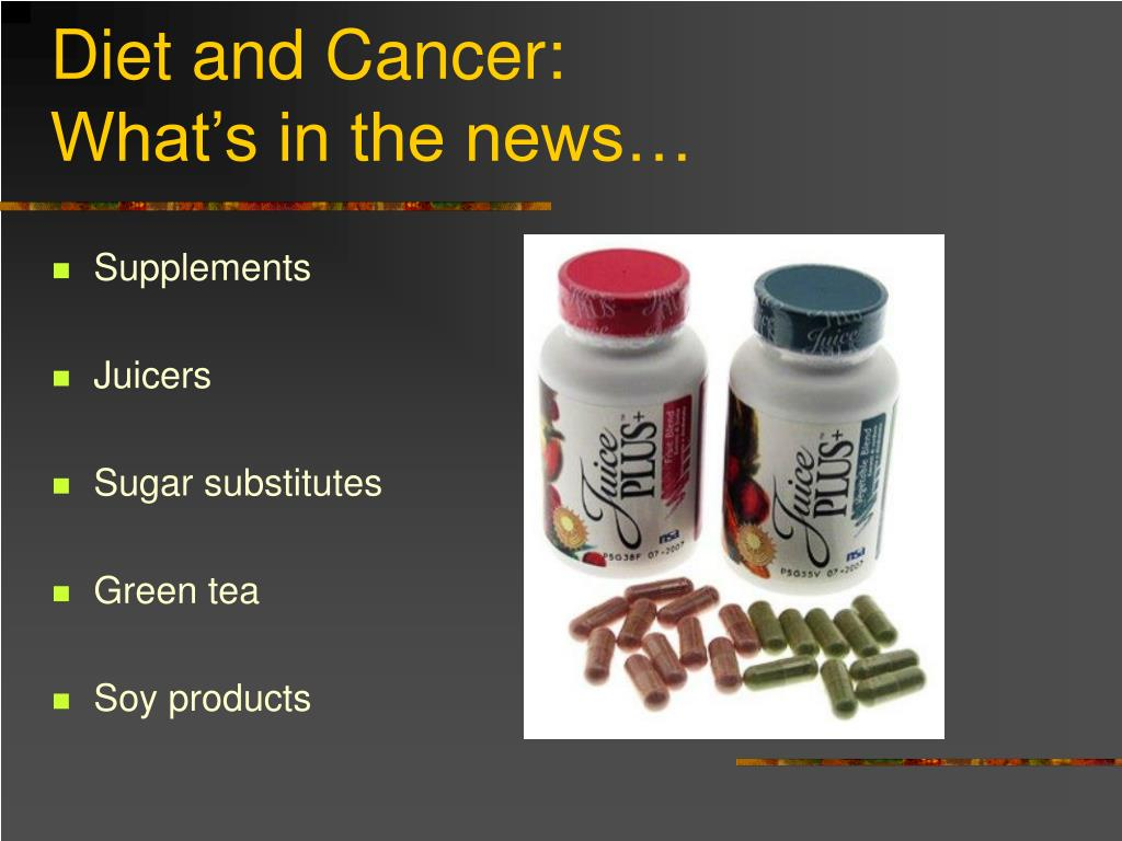Diet and Cancer: