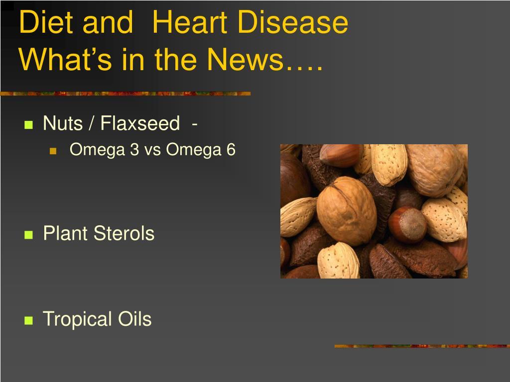 Diet and  Heart Disease