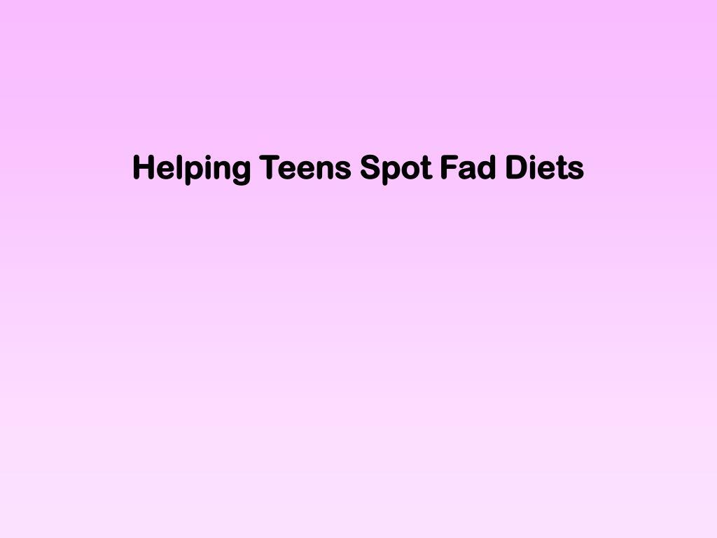 Helping Teens Spot Fad Diets