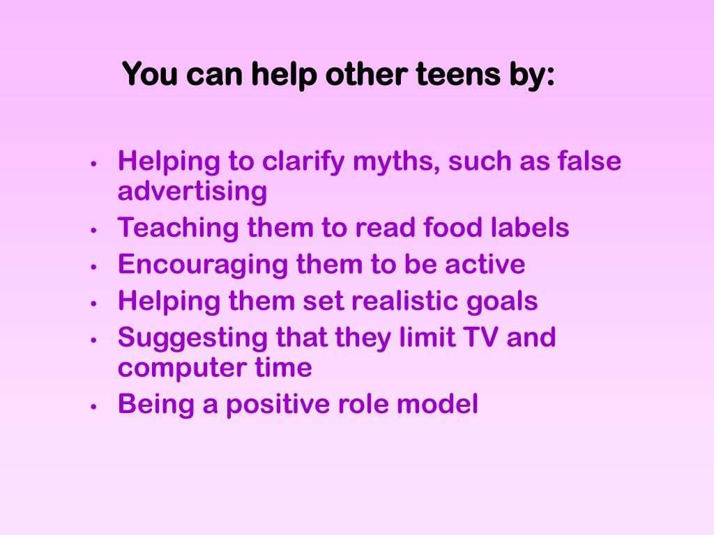 You can help other teens by: