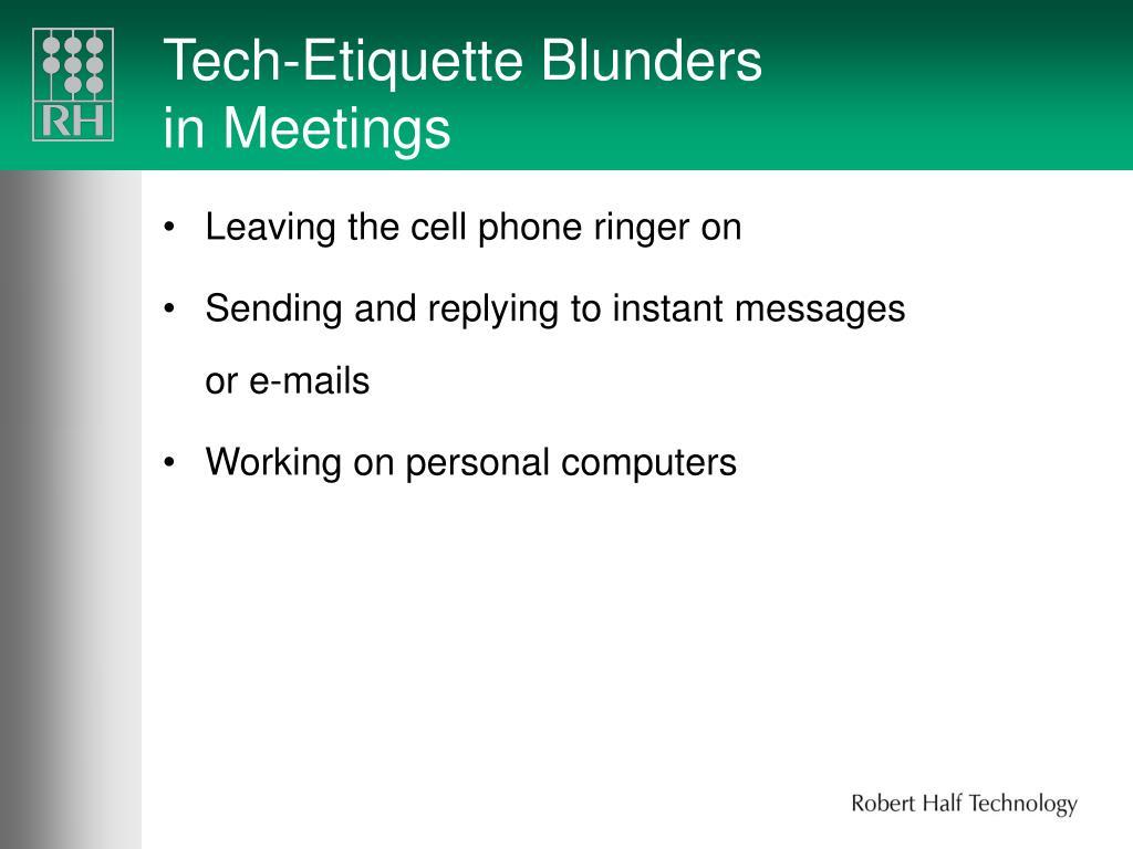 Tech-Etiquette Blunders