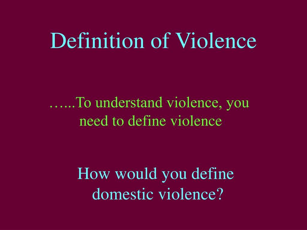 Definition of Violence