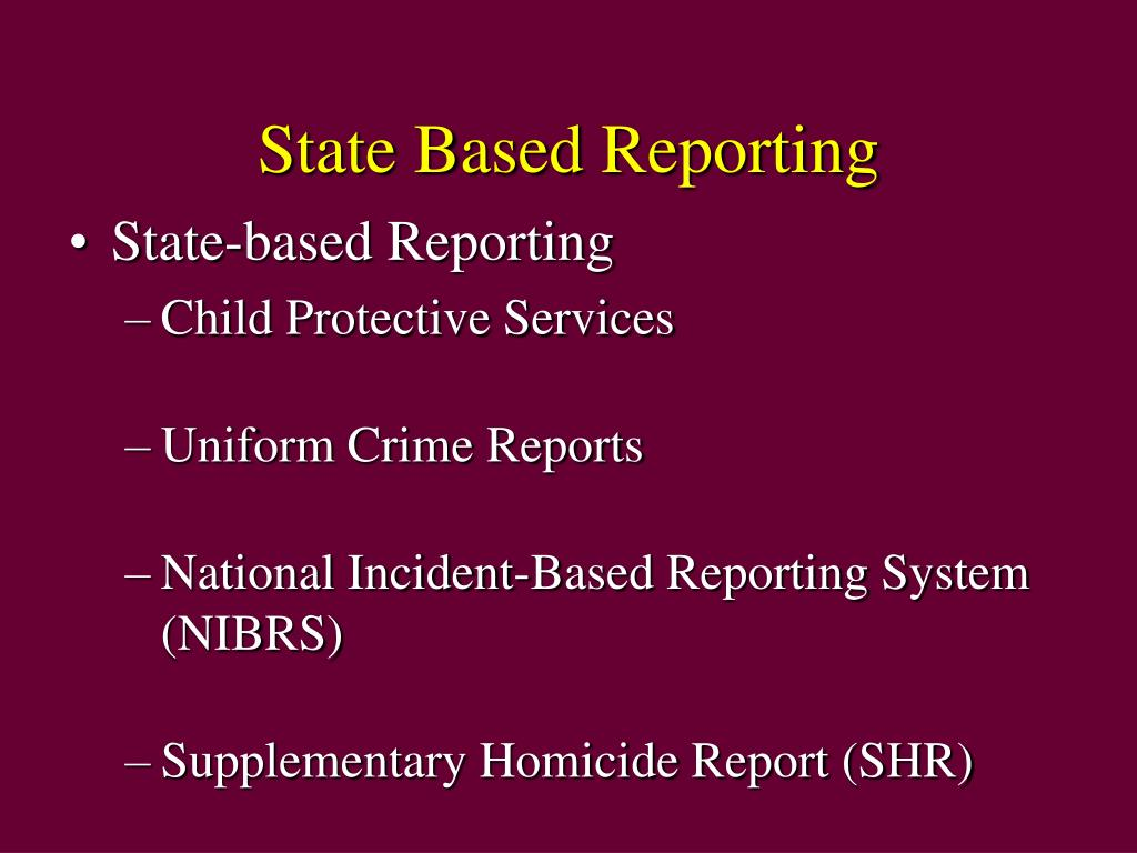 State Based Reporting